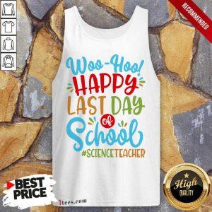 Woo Hoo Happy Last Day Of School Daycare Teacher Tank Top