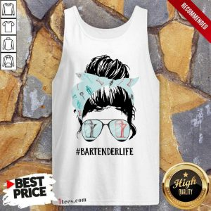 Bartender Life Girl Messy Busy Tank Top