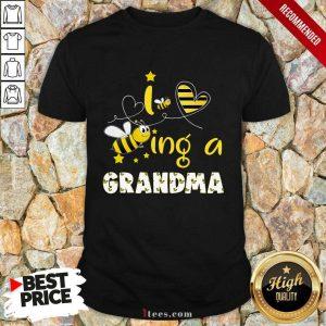 I Love Bee Ing A Grandma Bee Mothers Day Shirt