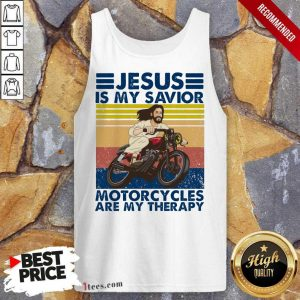 Jesus Is My Savior Motorcycles Are My Therapy Vintage Tank Top