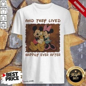 Mickey Mouse And They Lived Happily Ever After Shirt
