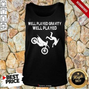 Motocross Well Played Gravity Well Played Tank Top