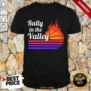Phoenix Suns 2021 NBA Playoffs Rally The Valley Shirt