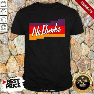 Top No Dunk Suns Shirt